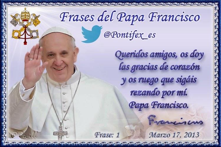 Maribel Sansano Queridos Amigos Frases Sabias Del Papa