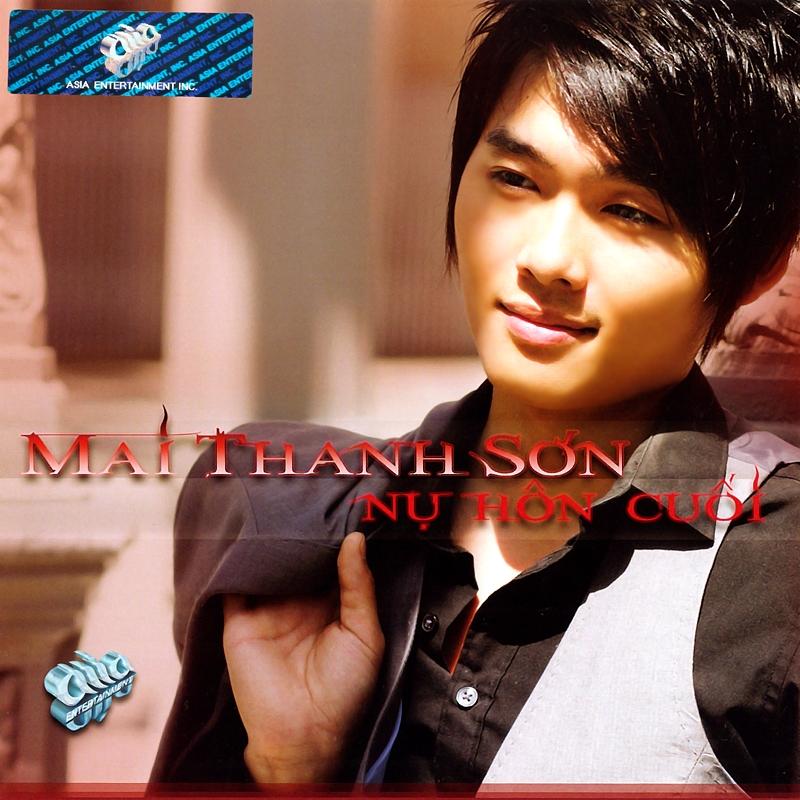 AsiaCD305 - Mai Thanh Sơn - Nụ Hôn Cuối (NRG)