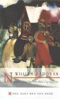 Người Có Trái Tim Trên Miền Cao Nguyên - William Saroyan