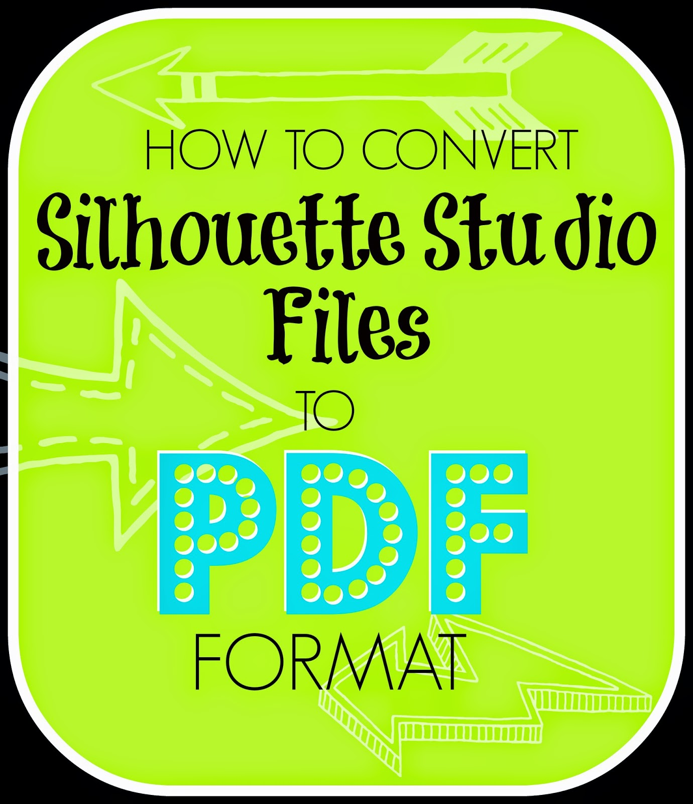 Silhouette Studio, files, PDF, convert