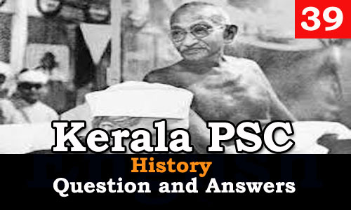 Kerala PSC History Question and Answers - 39