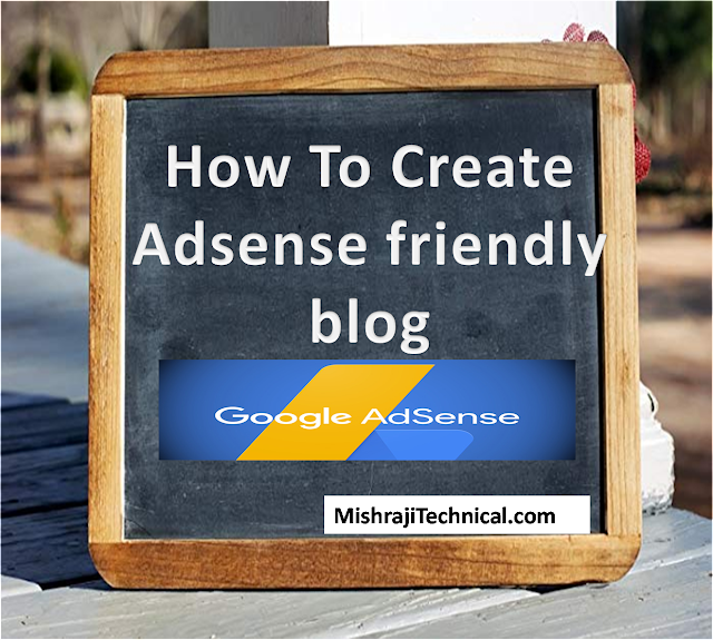 How to Create a Adsense Friendly  Blog