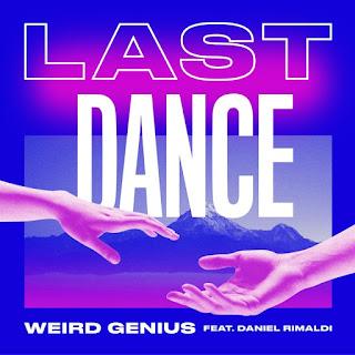 Lirik Lagu Weird Genius, Daniel Rimaldi - Last Dance Dan Terjemahan Lengkap