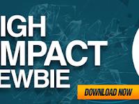 HIGH IMPACT NEWBIE : 11 VIDEO PERCUMA UNTUK MEMULAKAN ONLINE BISNES ANDA
