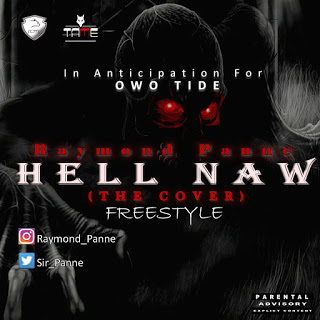 Music: Raymond_Panne Hell_Naw (The Cover)