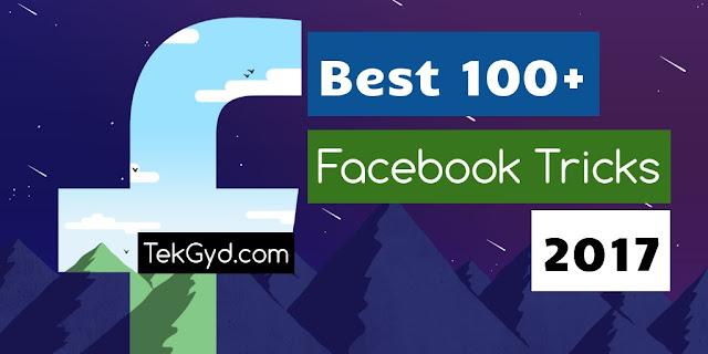 Best 100+ Facebook Tricks   Tips 2017 - Latest Facebook Hacks