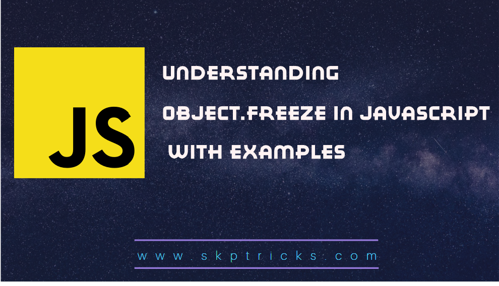 Understanding Object.freeze() in javascript