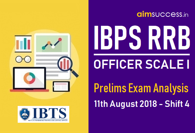 IBPS RRB Officer Scale I Prelims Exam Analysis 11th August 2018 - Shift 4