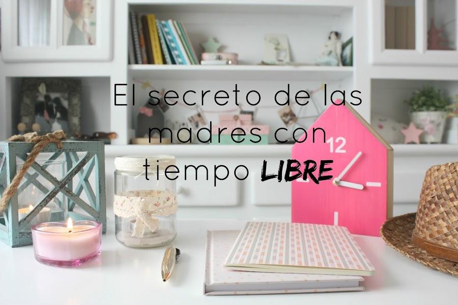 http://mediasytintas.blogspot.com/2016/05/el-secreto-de-las-madres-con-tiempo.html