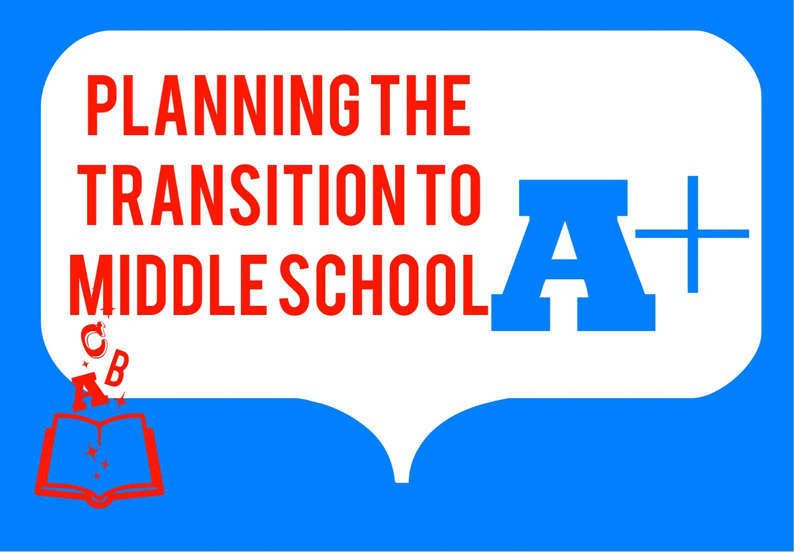 Planning A Transition To Middle School Event