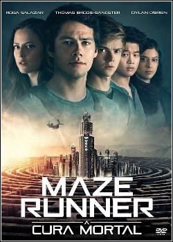 Maze Runner: A Cura Mortal Dublado
