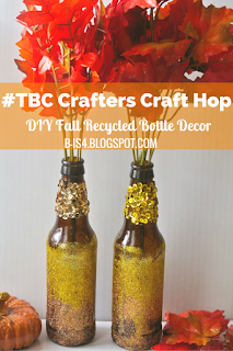 Easy Fall Decor Using Recycled Bottles