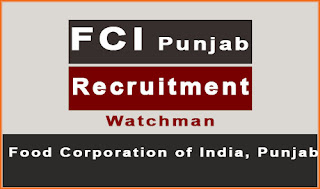 www.fcipunjabapply.com - FCI Punjab wathcman recruitment 2017