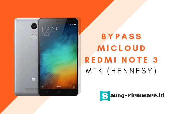Solusi Micloud Redmi Note 3 MTK