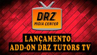 Resultado de imagem para LANÇAMENTO - ADD-ON DRZ TUTORS TV - ANIME/CANAIS/FILMES E SÉRIES - 2016