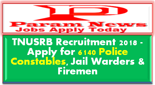 tnusrb-recruitment-6140-police-posts-paramnews