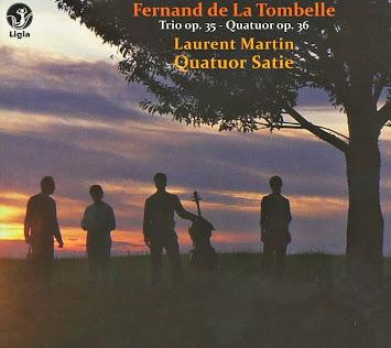 De La Tombelle: Trio op. 35 - Quatuor op. 36