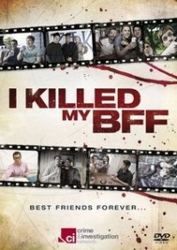 Watch I Killed My BFF Online Free in HD