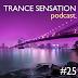 Trance Sensation Podcast #25