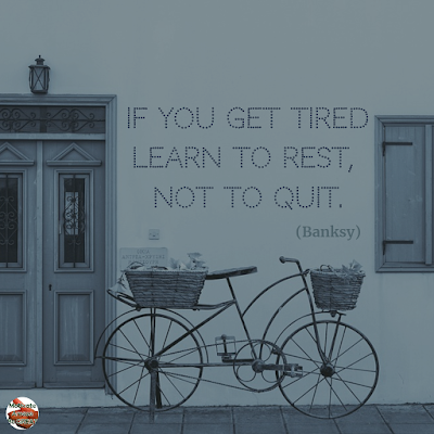 "Famous Quotes About Success And Hard Work: ""If you get tired learn to rest, not to quit."" - Banksy"