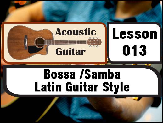 ACOUSTIC GUITAR 013: Bossa /Samba Latin Guitar Style | Creative ...