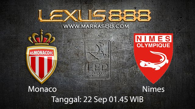 Prediksi Bola Jitu Monaco vs Nimes 22 September 2018 ( French Ligue 1 )