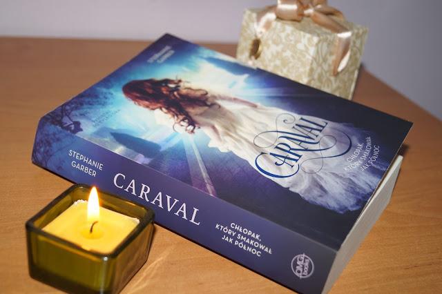 """""""Caraval. Chłopak, który smakował jak północ"""" Stephanie Garber [PREMIEROWO]"""