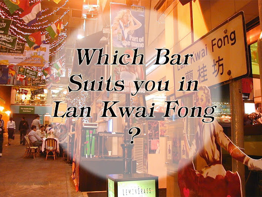 Which Bar Suits You In Lan Kwai Fong? ~ PlentyTours Travel Blog
