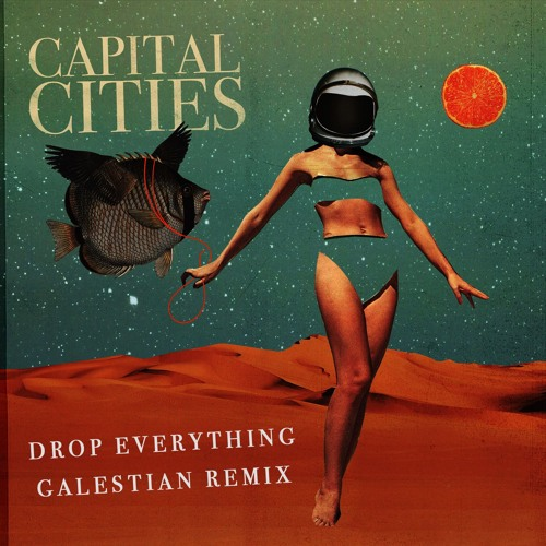 Galestian Remixes Capital Cities' 'Drop Everything'