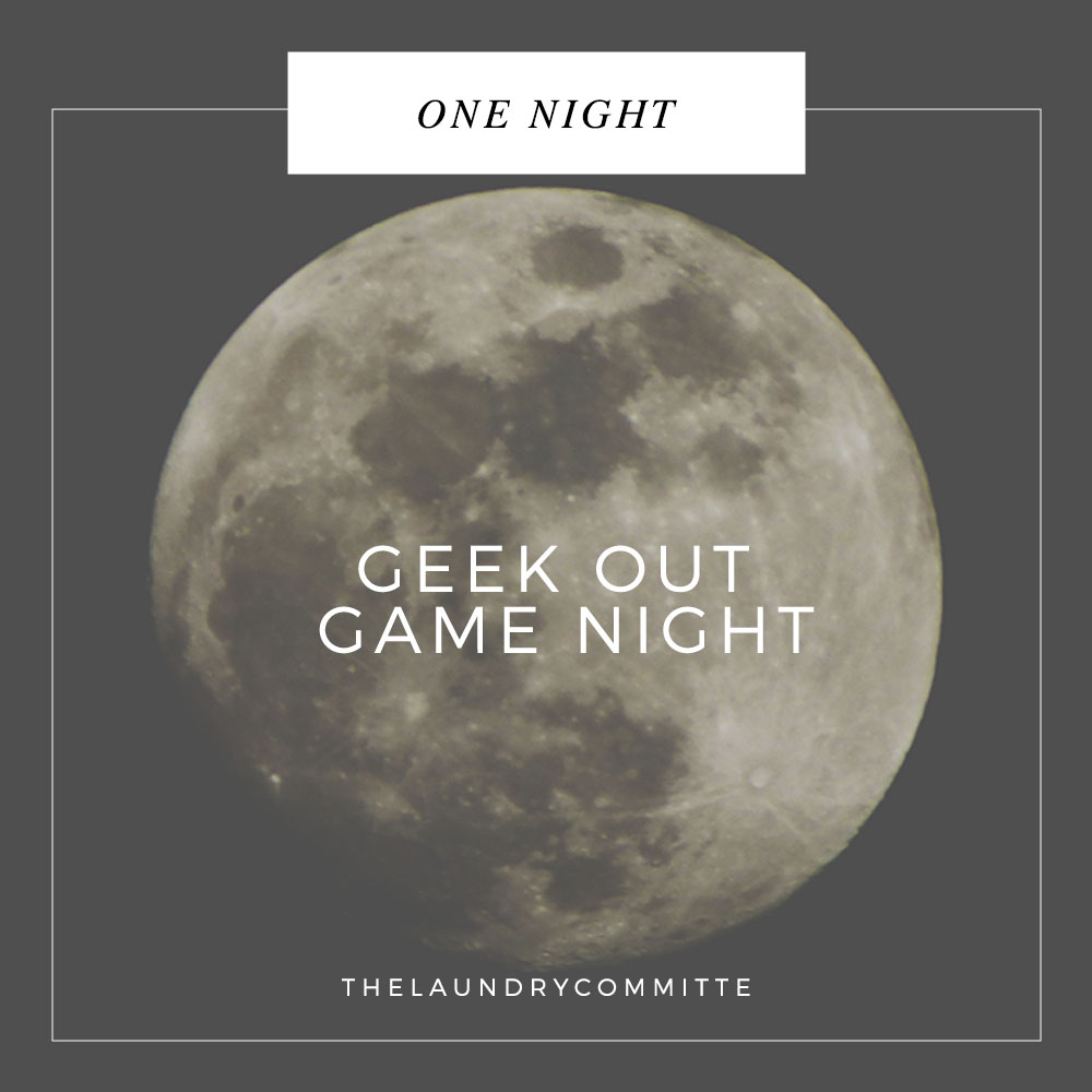 Geek Out Game Night with Friends