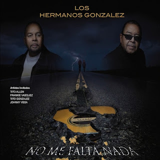 NO ME FALTA NADA - LOS HERMANOS GONZALEZ (2016)