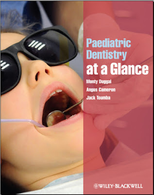 Paediatric Dentistry at a Glance - Cameron, Angus, Duggal, Monty, Toumba, Jack