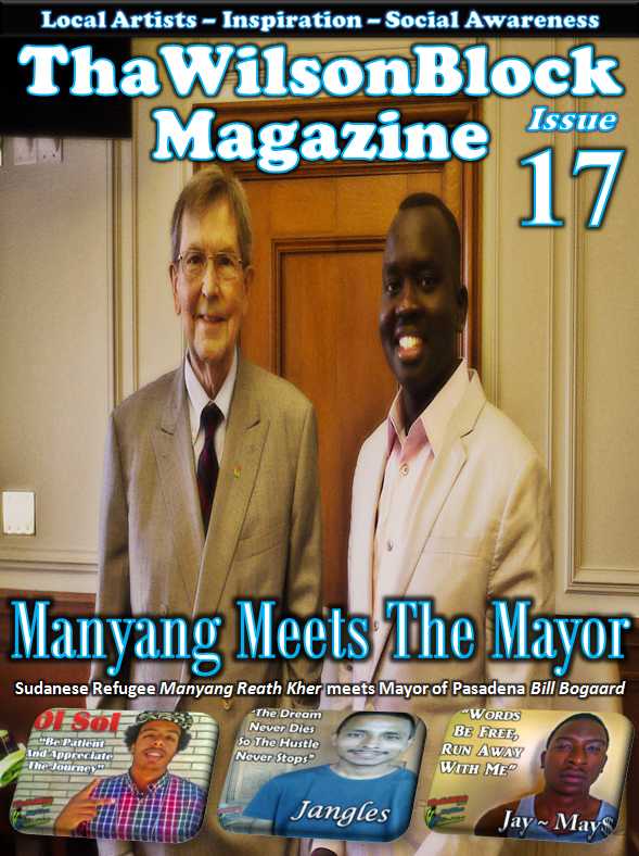 "ThaWilsonBlock Magazine Issue17 ""Manyang meets Mayor of Pasadena"""