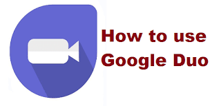 How to use Google duo