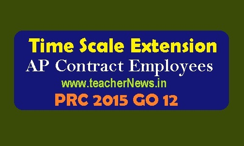 Time Scale Extension of AP Contract Employees in PRC 2015 GO 12