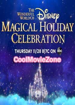 The Wonderful World of Disney: Magical Holiday Celebration (2019)