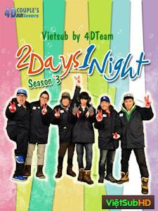 2 Days 1 Night Season 3
