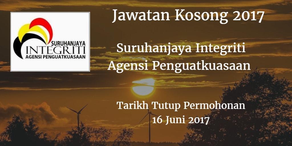 Jawatan Kosong Suruhanjaya Integriti Agensi Penguatkuasaan 16 Juni 2017