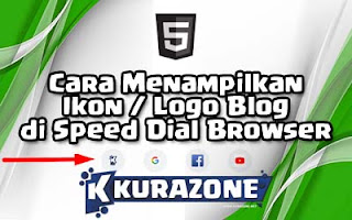 Cara Menampilkan Ikon / Logo Blog di Speed Dial Browser