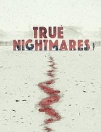 True Nightmares 2 | Bmovies