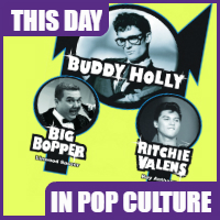 """The Day the Music Died"" was on February 3, 1959."