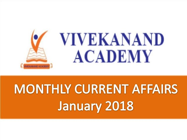 Vivekanand Academy Current Affairs Monthly - January 2018