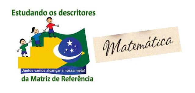 Questões por DESCRITOR de MATEMÁTICA 3º ano