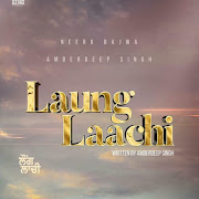 Laung Laachi Punjabi movie Star casts, News, Wallpapers, Songs, Videos and more