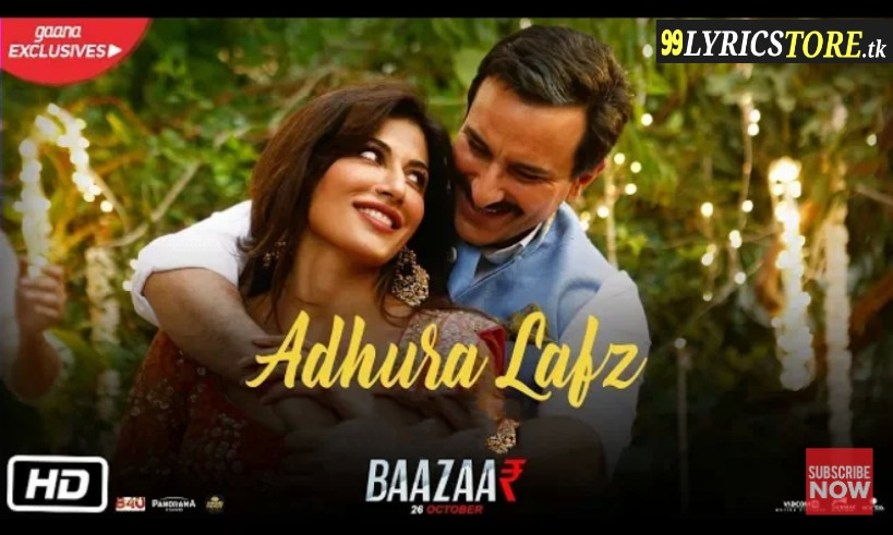 Adhura lafz song lyrics, latest song lyrics, new song lyrics, rahat fateh ali khan song lyrics