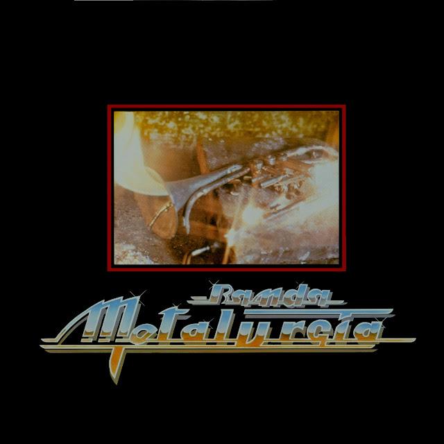 Banda Metalurgia - Banda Metalurgia (1982)