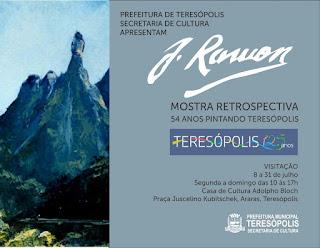 Retrospectiva do artista José Ramon aberta ao público na Casa de Cultura Adolpho Bloch de Teresópolis