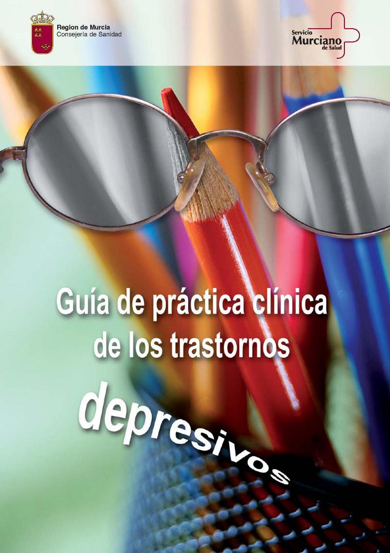 Guía de práctica clínica de los trastornos depresivos