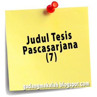 judul tesis pascasarjana 7