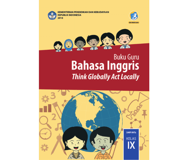 Berikut ini adalah berkas Buku Guru Bahasa Inggris SMP MTs Kelas  Buku Guru Bahasa Inggris SMP MTs Kelas 9 K13 Revisi 2018